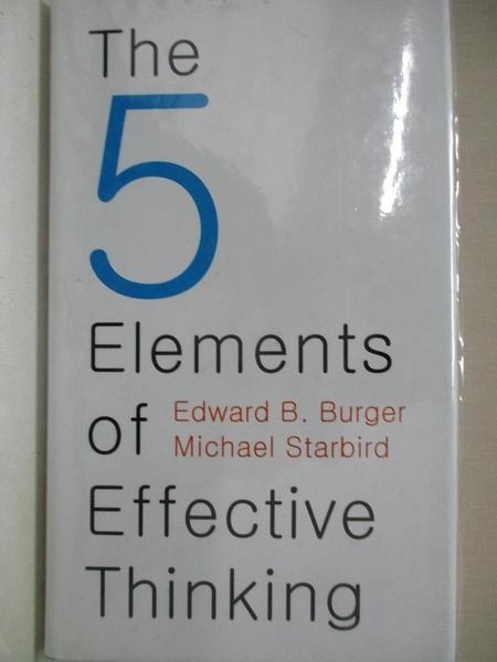 【書寶二手書T1/心理_C9X】The 5 Elements of Effective Thinking_Burger