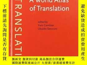 二手書博民逛書店A罕見World Atlas Of Translation (b