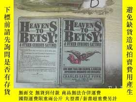 二手書博民逛書店Heavens罕見to Betsy Other Curious Sayings  天哪,還有其他奇怪的說法(01)