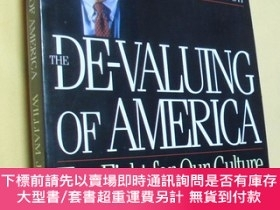 二手書博民逛書店英文原版罕見De-Valuing Of America: The Fight For Our Culture An