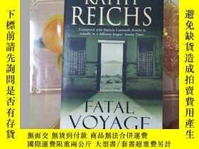 二手書博民逛書店Fatal罕見Voyage by Kathy Reichs原版英