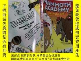 二手書博民逛書店Mammoth罕見Academy on Holiday:度假的猛獁象學院Y200392
