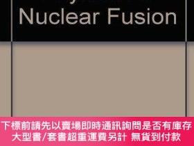 二手書博民逛書店Plasma罕見Physics For Nuclear FusionY255174 Kenro Miyamot