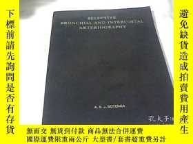 二手書博民逛書店SELECTIVE罕見BRONCHIAL AND INTERCO