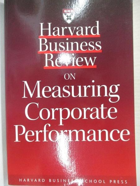 【書寶二手書T1/財經企管_C1W】Harvard Business Review on Measuring Corporate…