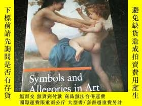 二手書博民逛書店Symbols罕見And Allegories In ArtY349741
