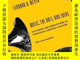 二手書博民逛書店Music,罕見The Arts, And IdeasY256260 Leonard B. Meyer Uni
