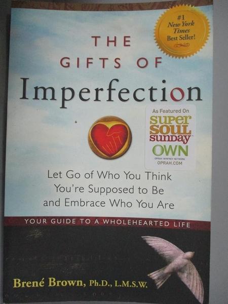 【書寶二手書T8/心理_ZCP】The Gifts of Imperfection: Let Go of Who You