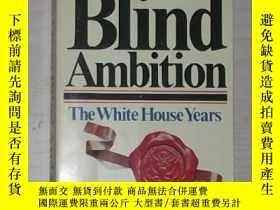 二手書博民逛書店英文原版罕見Blind Ambition: The White