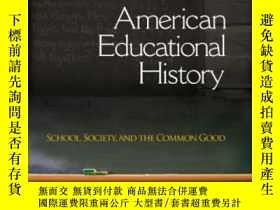 二手書博民逛書店American罕見Educational HistoryY256260 William Jeynes Sag