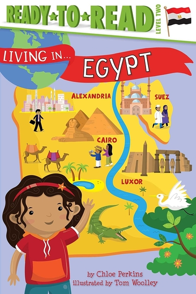 Ready to Read : LIVING IN...EGYPT/L2《英文讀本.世界文化.認識城市.埃及》