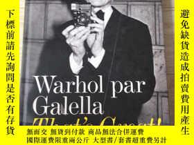二手書博民逛書店Warhol罕見par Galella That s Great