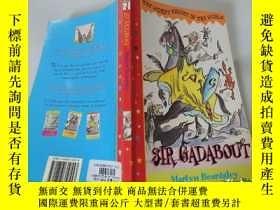 二手書博民逛書店Sir罕見Gadabout:加多夫爵士Y200392