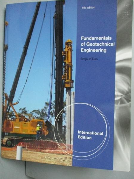 【書寶二手書T6/大學理工醫_IGL】Fundamentals of geotechnical engineering_