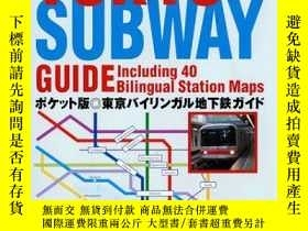 二手書博民逛書店Kodansha罕見Tokyo Subway Guide: Including 40 Bilingual Stat