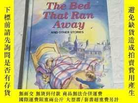 二手書博民逛書店THE罕見BED THAT RAN AWAY AND OTHER