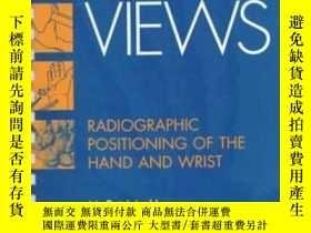 二手書博民逛書店Handy罕見Views: Radiographic Positioning of the Hand and Wr