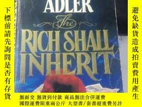 二手書博民逛書店ELIZANETH罕見ADLER THE RICH SHALL IN HERITY3701 ELIZANETH