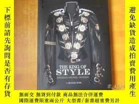 二手書博民逛書店The罕見King of Style:Dressing Michael Jackson【時尚之王: 給邁克爾 ·