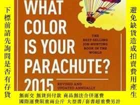 二手書博民逛書店What罕見Color Is Your Parachute? 2015Y255562 Richard N. B