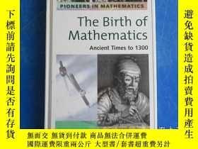 二手書博民逛書店the罕見birth of mathematics 數學的誕生Y172244 出版2006