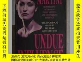 二手書博民逛書店英文原版罕見Undue Influence by Steve M