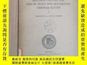 二手書博民逛書店electron罕見capture and loss by heavy ions penetrating thro