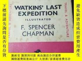 二手書博民逛書店WATKINS 罕見LAST EXPEDITION ILLUST