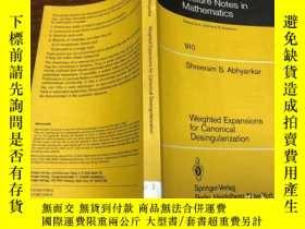 二手書博民逛書店Weighted罕見Expansions for Canonical DesingularizationY17