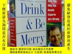 二手書博民逛書店DEAN罕見EDELL,M.D:Eat,Drink & Be M