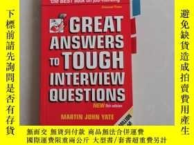 二手書博民逛書店great罕見answers to tough interview questionsY309293 見圖 見