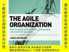 二手書博民逛書店The罕見Agile Organization: How To Build An Innovative Susta