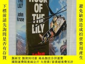 二手書博民逛書店The罕見hour of the lilyY146810 Joh