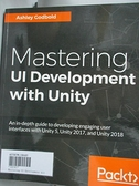【書寶二手書T8/原文書_JCW】Mastering UI Development with Unity_Godbold, Ashley
