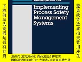 二手書博民逛書店Guidelines罕見For Implementing Process Safety Management Sy