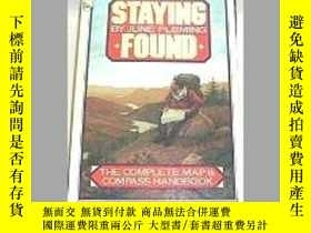二手書博民逛書店Staying罕見Found : The Complete Map and Compass Handbook-尋找