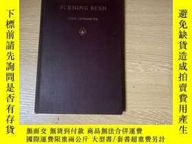 二手書博民逛書店(簽名本)罕見Burning Bush 美國著名詩人Louis Untermeyer 《燃燒的荊棘》,作者簽名