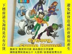 二手書博民逛書店cyborg罕見, come home(英文)Y212829