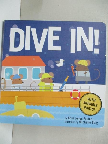 【書寶二手書T9/少年童書_IC6】Dive In!_Prince, April Jones/ Berg, Michelle (ILT)