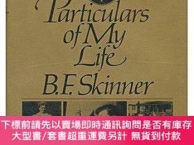 二手書博民逛書店Particulars罕見Of My LifeY255174 B.f. Skinner Knopf 出版19