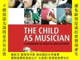 二手書博民逛書店The罕見Child As Musician: A Handbo