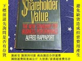 二手書博民逛書店Creating罕見Shareholder Value: A Guide for Managers and Inv