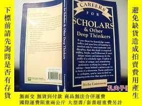 二手書博民逛書店CAREERS罕見FOR SCHOLARS & Other Deep Thinkers【 1】Y18680 英