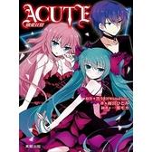 ACUTE熾愛狂情(全)
