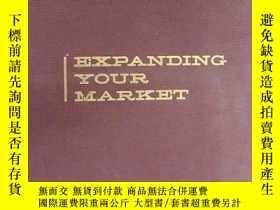 二手書博民逛書店英文原版罕見拓展你的市場EXPANDING YOUR MARKE