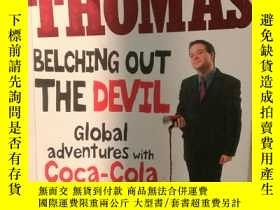 二手書博民逛書店Belching罕見Out the Devil:Global A