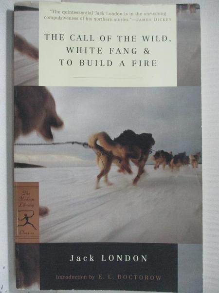 【書寶二手書T1/原文小說_GB7】The Call of the Wild, White Fang, & to Build a Fire…