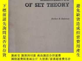 二手書博民逛書店ELEMENTS罕見OF SET THEORY 集合論原理 英文Y10445 HERBERT B.ENTERT
