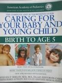 【書寶二手書T2/保健_QJM】Caring for Your Baby and Young Child: Birth