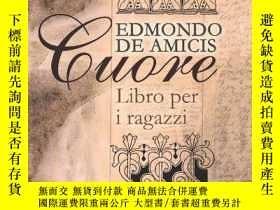 二手書博民逛書店罕見CuoreY256260 Edmondo De Amicis Adamant Media Corporat
